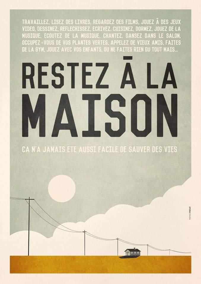 Une grande affiche dans le ciel il est écrit Restez à la maison en grand et en petit texte tous les conseils (lire, écrire, réfléchir, danser, écouter, jouer, appeler..)